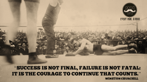 Motivational Quote on courage: Success is not final,Failure is not fatal