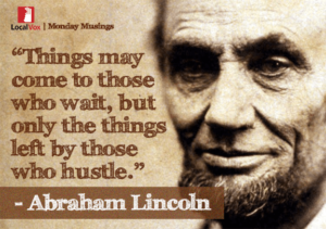 Motivational Quote on opportunity and Action : Things may come to those who wait