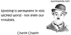 Motivational Quote on Trouble: Nothing is permanent in this world