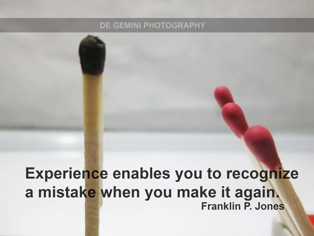 Motivational Quote on Experience: Experience enables you to recognize a mistake