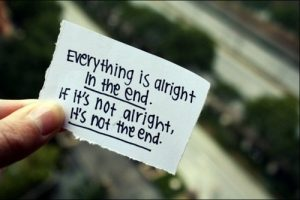 everything-is-alright-in-the-end-if-its-not-alright-its-not-the-end-106826-530-354_large
