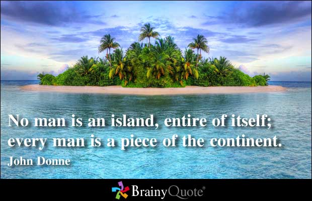 Motivational Quote on ManKind: No man is an island each man is a part of continent