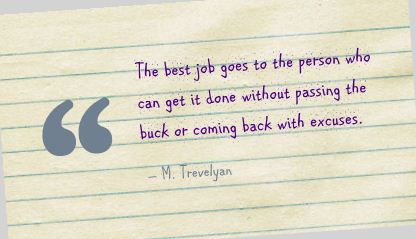 Motivational Quote on Best Job: The best job goes to the person who gets it done