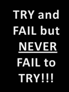 Motivational Wallpaper on Failure : Try and fail but never fail to try