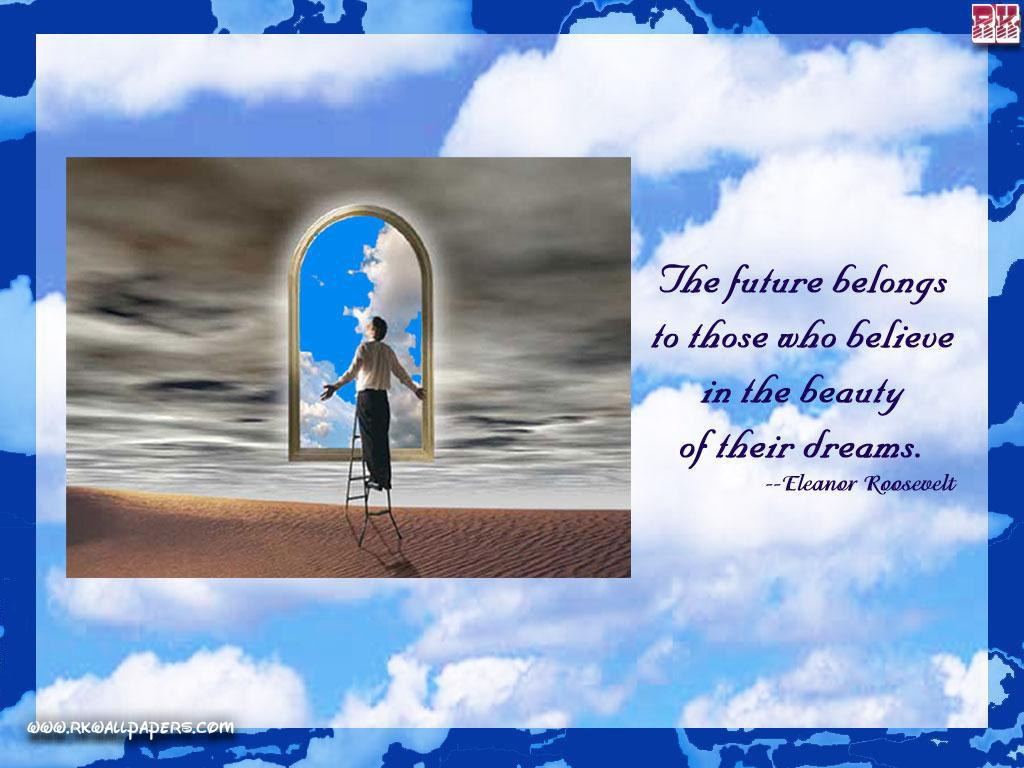 images of motivational wallpaper on dream future belongs wallpaper