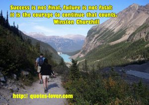 Success-is-not-final-failure-is-not-fatal-it-is-the-courage-to-continue-that-counts
