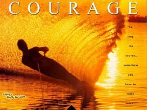 Motivational Quote on the charm of courage: The charm of the best courages