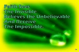 Motivational Quote on Faith : Faith sees the invisible,Believes the unbelievable