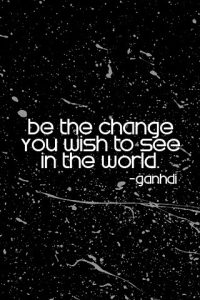 iphone_motivation-be_the_change_you_wish_to_see_in_the_world