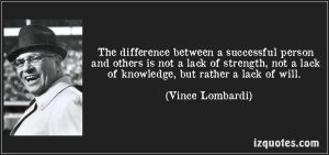 quote-the-difference-between-a-successful-person-and-others-is-not-a-lack-of-strength-not-a-lack-of-vince-lombardi-114110