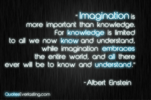 imagination-is-more-important-than-knowledge-albert-einstein-quote