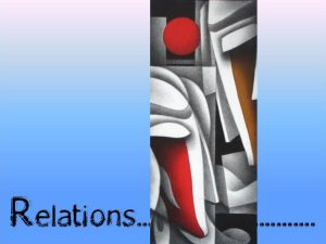 Relations by mic