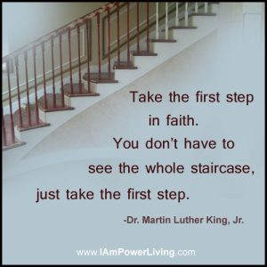 Motivational Quote on first step of faith: Take the first step in faith..