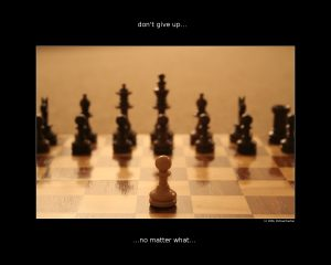 Inspirational wallpaper on Don't Give Up : Chess wallpaper
