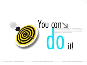 Motivational Wallpaper on achieving your target : you can do it