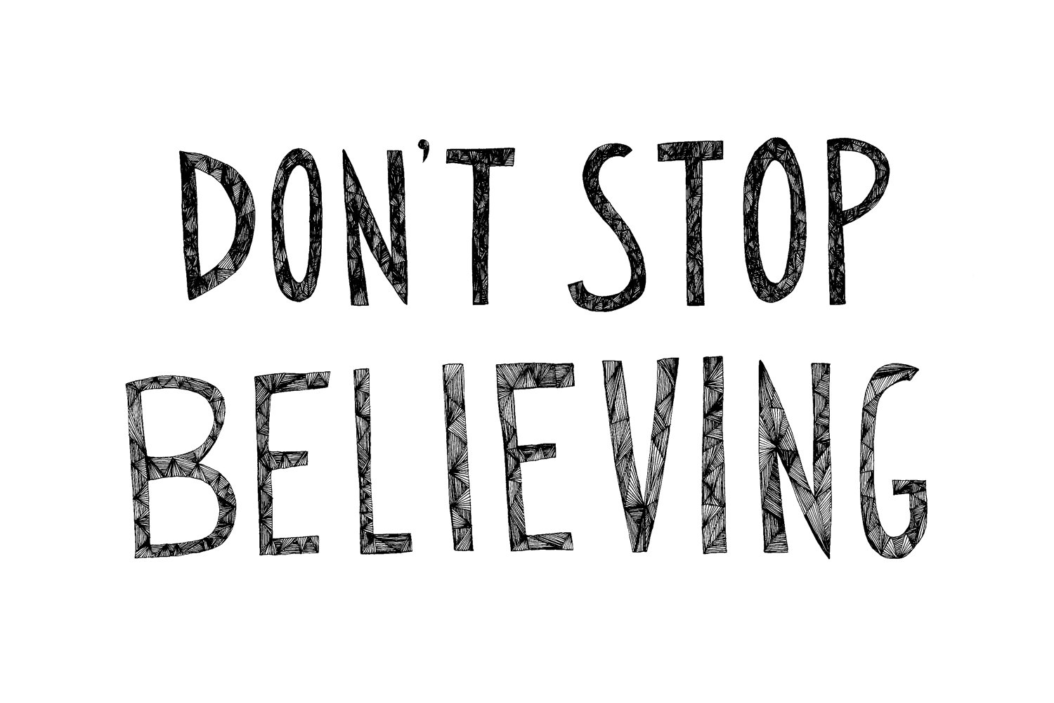 Motivational Quote on Never Stop Believing: THERE IS ALWAYS A WAY IF U DON'T QUIT