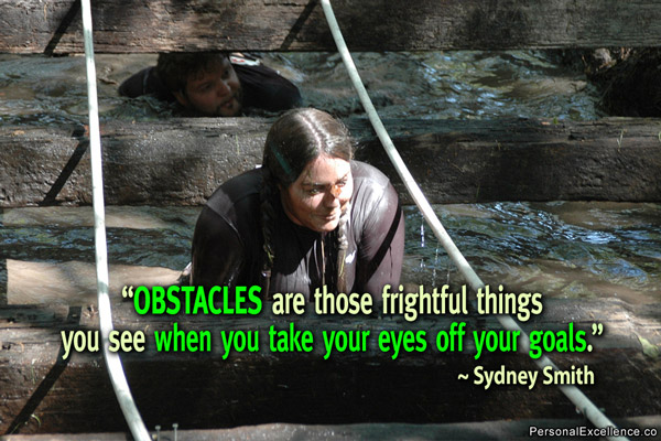 Inspirational Quote on Obstacles: Obstacles are those frightful things you