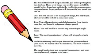 Motivational Quote on Pencil and our life: The Pencil Maker took the pencil aside, just before putting