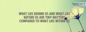 Motivational Quote on Innerself : what lies behind us and what lies
