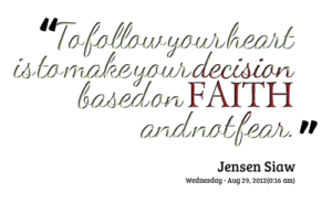 1758-to-follow-your-heart-is-to-make-your-decision-based-on-faith