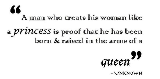 Motivational Quote On How To Treat A Woman: A Man Who