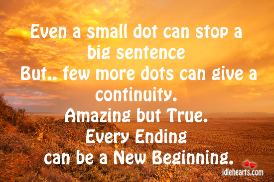 Motivational Quote on Amazing: A small dot can stop a big sentence.