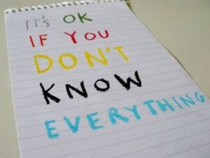 its-ok-if-you-dont-know-everything