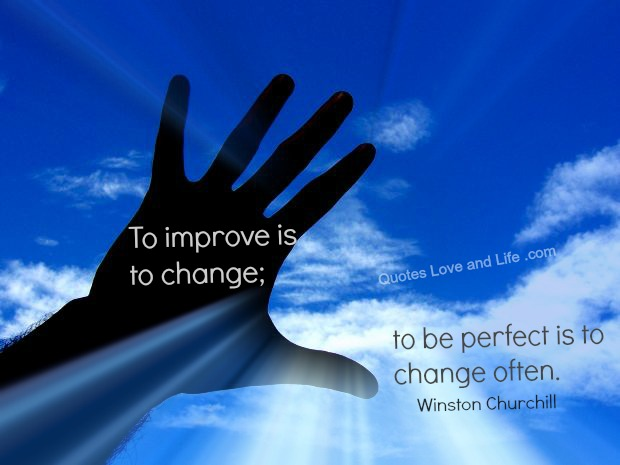 Motivational Quote On Change: To improve is to change