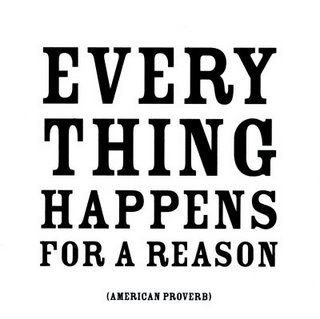 Motivational Quote on Reason: Anything that happens is for a good reason