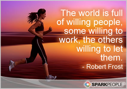 Motivational Quote on Willing People: The world is filled with willing people
