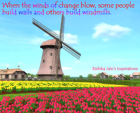 Motivational Quote on Change:  When the winds of change blow