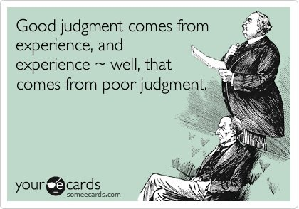 Motivational Quote on Judgment: Success is the result of good judgement