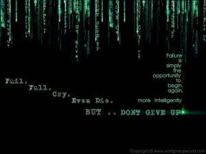 Don't Give Up Original Motivational Wallpaper fail fall cry even die but dont give up