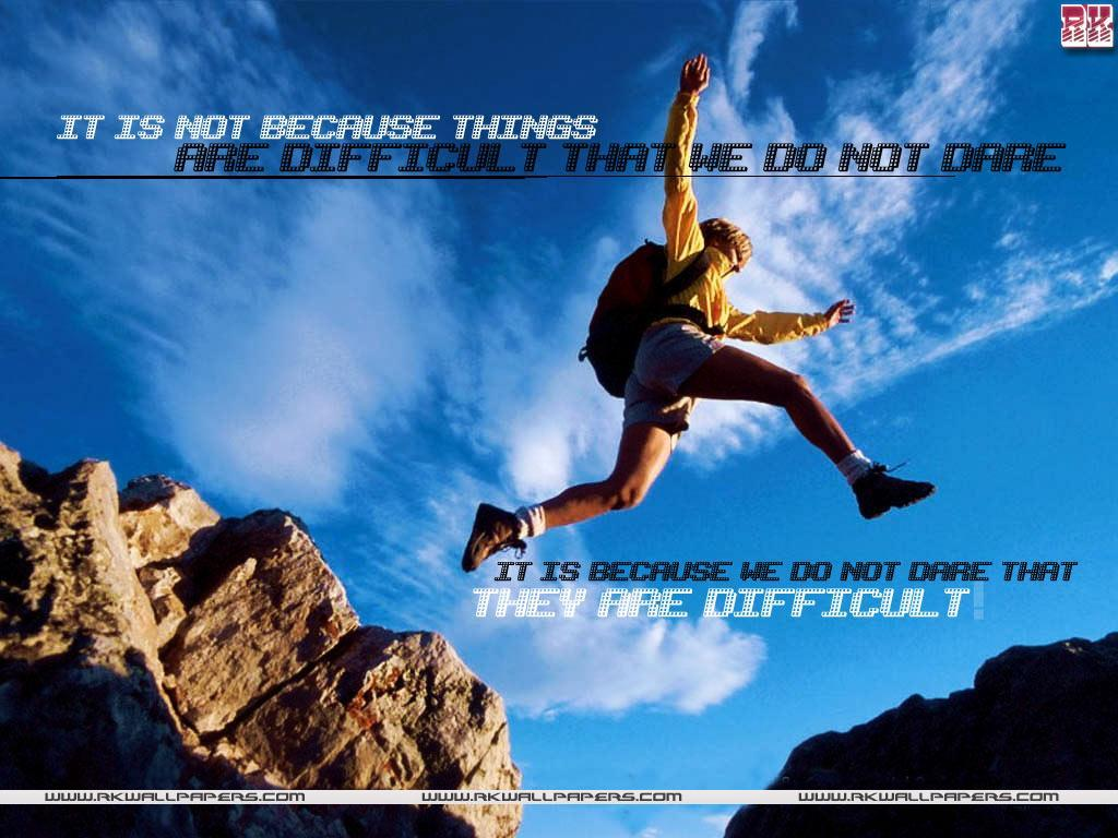 motivational wallpaper on difficulty : difficulty and dare | dont