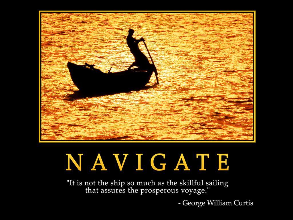 92 Best Sailing Quotes Images On Pinterest: Motivational Wallpaper On Navigate : It Is Not Ship So