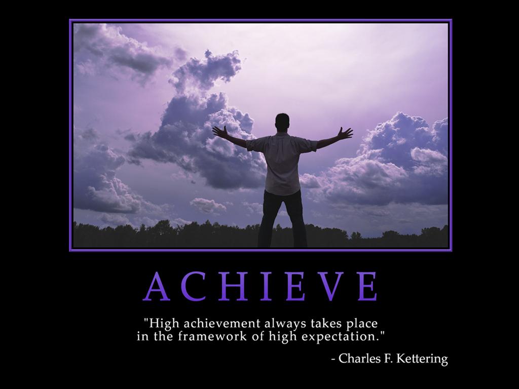 Motivational wallpaper on High Achievement : High