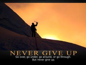 Never Give Up Motivational wallpaper :  Go over , Go under, Go around