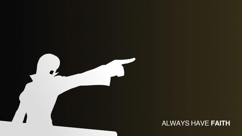 Motivational Wallpaper on Faith : Always have faith