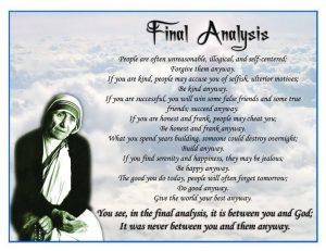 Final Analysis poem Anyway mother teresa