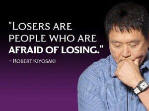 Motivational Wallpaper Afraid of Losing by Robert Kiyosaki