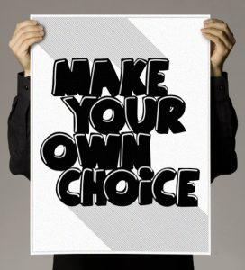 Motivational wallpaper on Make own choice