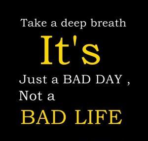 Motivational Wallpaper on Bad Day