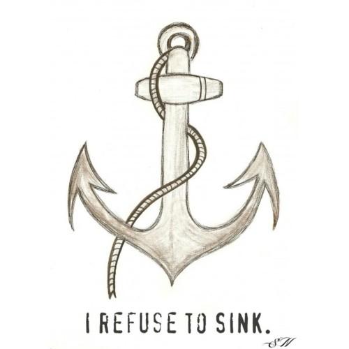 Motivational Wallpaper on Sink: I refuse ti sink