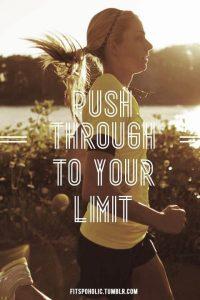 Push Through Your Limt