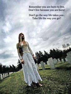 Take Life The Way You Go