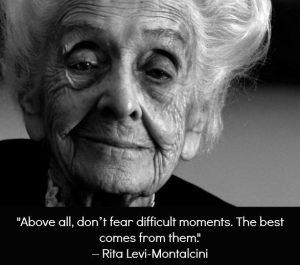 Motivational Quote by Rita Levi Montalcini