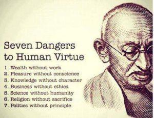 Seven dangers of human virtue by Mahatma Gandhi