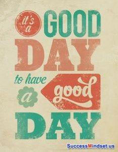 Have Good Motivational wallpaper