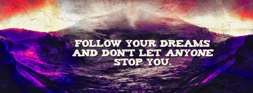 Dreams Timeline Cover: Follow your Dreams until you Achieve them