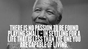 Nelson Mandela Wallpaper: Never Settle for a life less than your capability